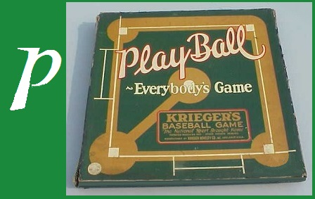 P - Play Ball ~ Everybody's Game, Krieger Novelty Co, 1925