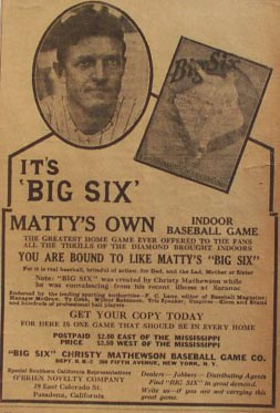 Big Six, Christy Mathewson Game Co, circa 1921 advertisement